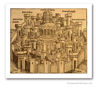 Hierosolima. Hartmann Schedel, 1493. An imaginary view of the Jerusalem Temple. Masonic Art